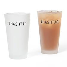 Hashtag Hashtag Drinking Glass