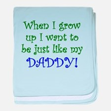 Just Like My Daddy baby blanket