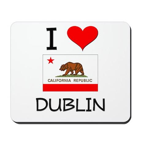 I Love Dublin California Mousepad