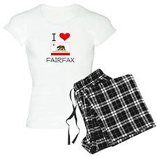 I Love Fairfax California Pajamas