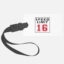 Speed Limit 16 Luggage Tag