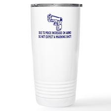 Due to Price Increase on Ammo Travel Mug