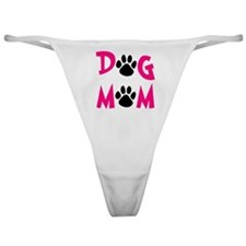 Dog Mom Classic Thong