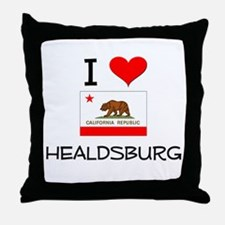 I Love Healdsburg California Throw Pillow