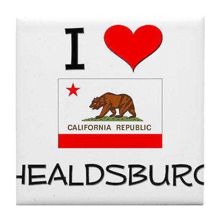 I Love Healdsburg California Tile Coaster
