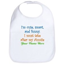 I Must Take After My Auntie (Custom) Bib