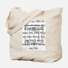 This is my drum -- new items Tote Bag