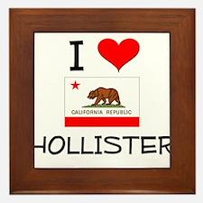 I Love Hollister California Framed Tile