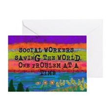 SOCIAL WORKERS SAVING THE WORLD Greeting Cards