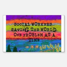 SOCIAL WORKERS SAVING THE WORLD Decal