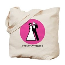 Strictly Yours Tote Bag