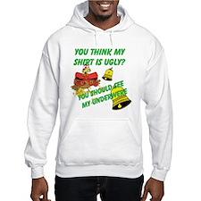 Ugly Shirt Ugly Underwere Hoodie