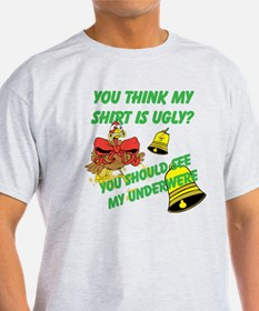 Ugly Shirt Ugly Underwere T-Shirt