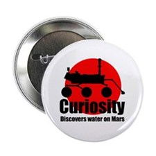 """Curiosity discovers water on Mars 2.25"""" Button (10"""