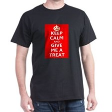 Keep Calm and Give Me A Treat T-Shirt