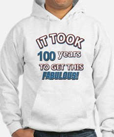 Took 100 years to look this fabulous Hoodie