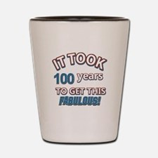 Took 100 years to look this fabulous Shot Glass