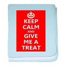 Keep Calm and Give Me A Treat baby blanket