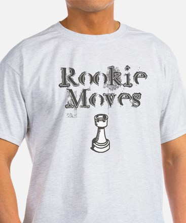 Rookie Moves - Funny Chess Joke - T-Shirt