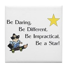Be Daring ... Be A Star Tile Coaster