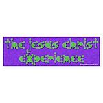 The Jesus Christ Experience Bumper Sticker