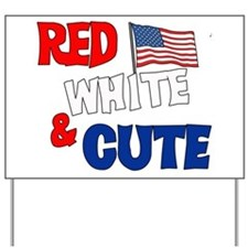red white cute.png Yard Sign