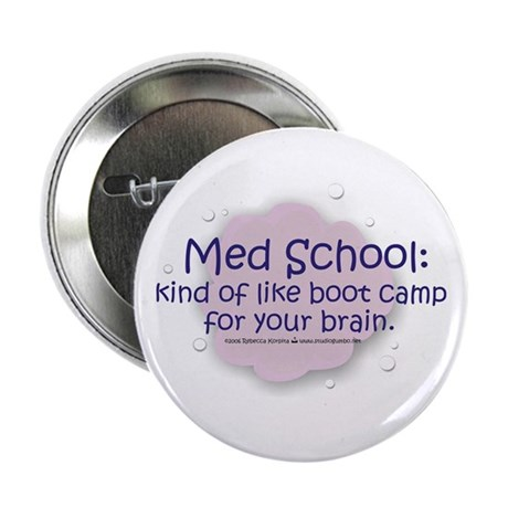 """Med School Boot Camp 2.25"""" Button"""