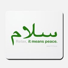 Relax It Means Peace   Mousepad