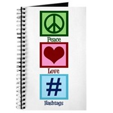 Peace Love Hashtags Journal