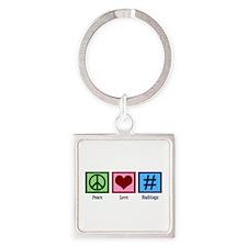 Peace Love Hashtags Square Keychain
