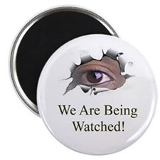 We Are Being Watched Magnet