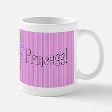 Yes, I am a Princess! Coffee Mug