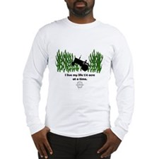 1/4 Acre at a time Long Sleeve T-Shirt
