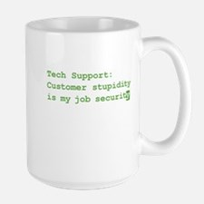 Tech Support: Customer Stupidity is my job securit