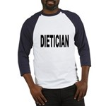 Dietician (Front) Baseball Jersey
