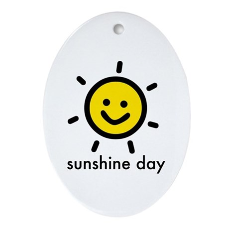 Sunshine Day! Oval Ornament