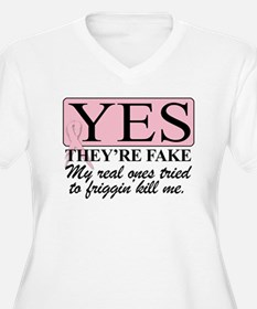 YES THEYRE FAKE V6 Plus Size T-Shirt