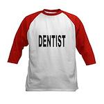 Dentist (Front) Kids Baseball Jersey