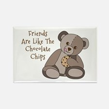 Friends Are Like Chocolate Chips Magnets
