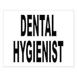 Dental Hygienist Small Poster