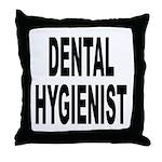 Dental Hygienist Throw Pillow
