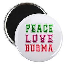 Peace Love Burma Magnet