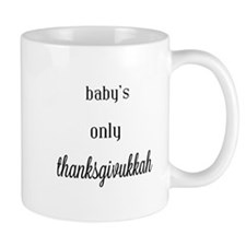 babys only thanksgivukkah Mugs