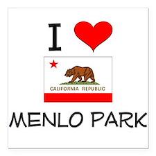 "I Love Menlo Park California Square Car Magnet 3"""