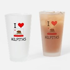 I Love Milpitas California Drinking Glass