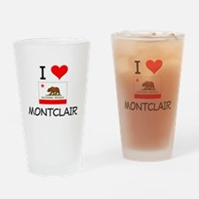 I Love Montclair California Drinking Glass