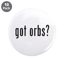 """got orbs? 3.5"""" Button (10 pack)"""