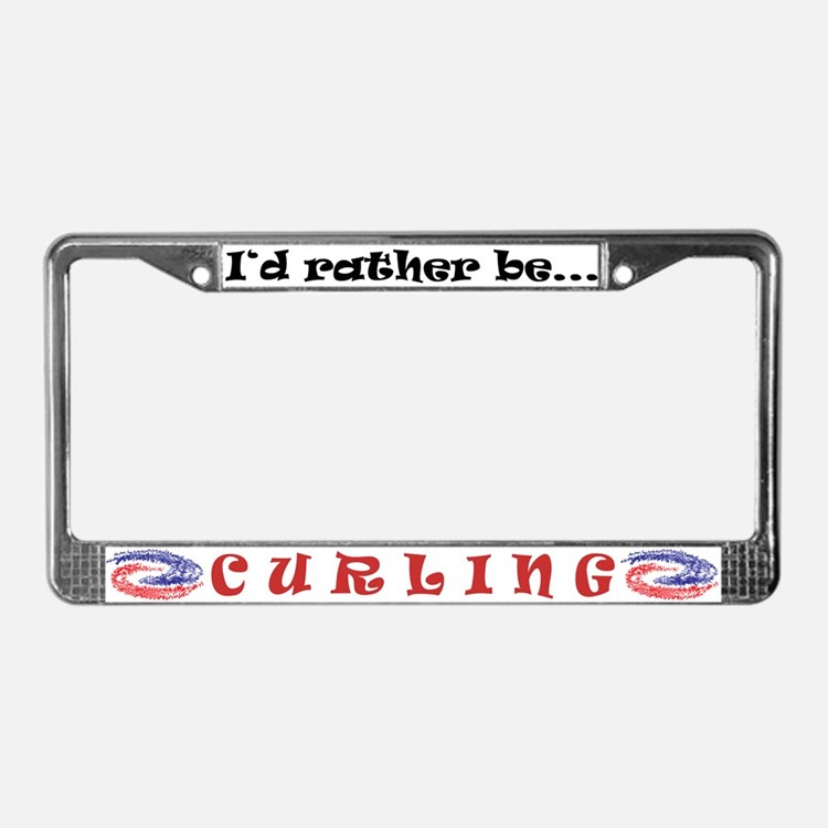 Rather be Curling - License Plate Frame