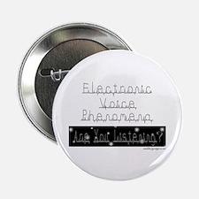 Electronic Voice Phenomena Button