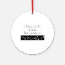 Electronic Voice Phenomena Ornament (Round)
